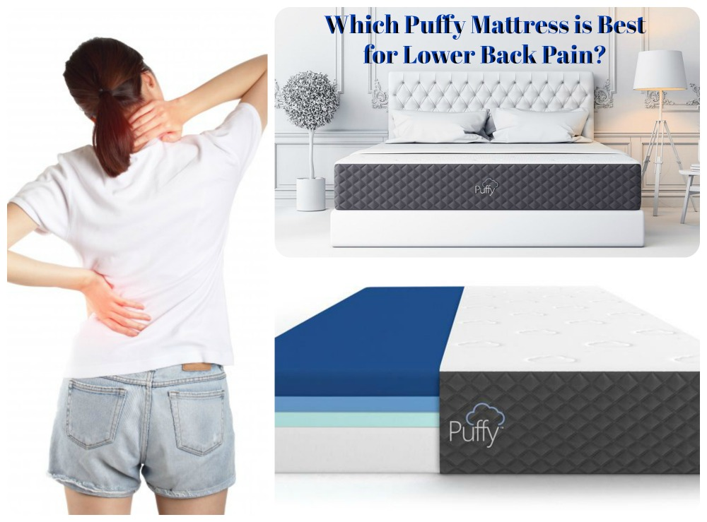 which puffy mattress is best for lower back pain relief